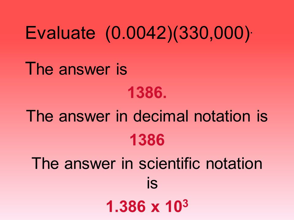 Evaluate (0.0042)(330,000). The answer is