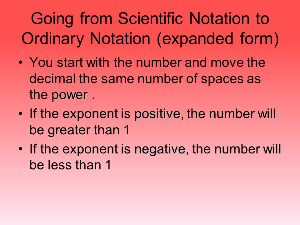 Going from Scientific Notation to Ordinary Notation (expanded form)