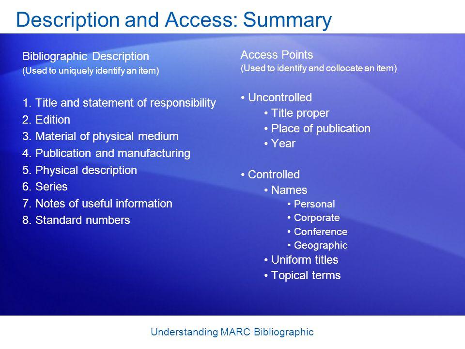 Description and Access: Summary