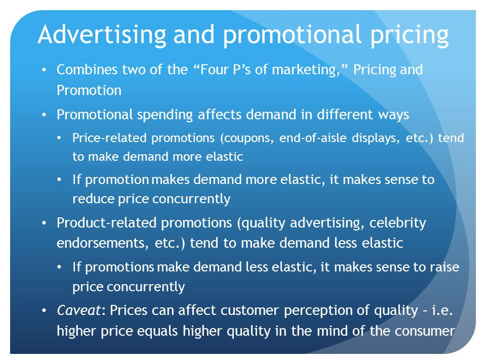 Advertising and promotional pricing