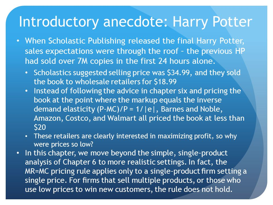 Introductory anecdote: Harry Potter