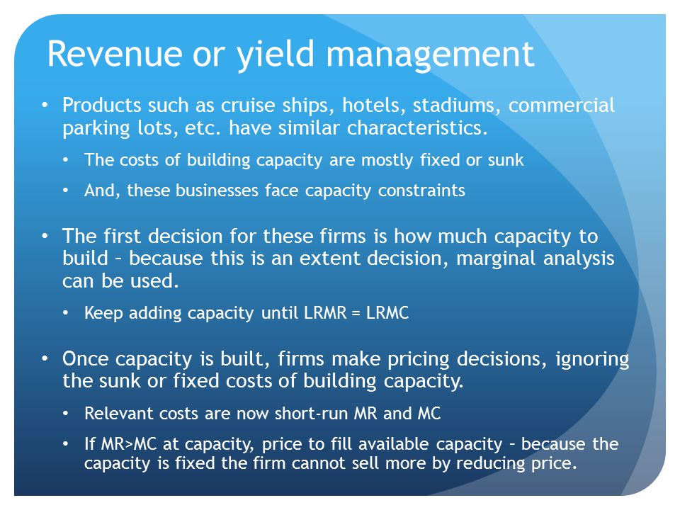 Revenue or yield management