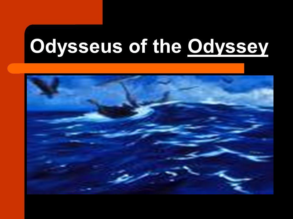 Odysseus of the Odyssey
