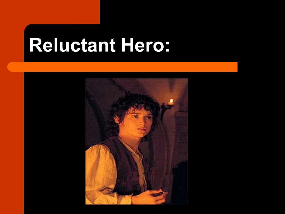 Reluctant Hero: