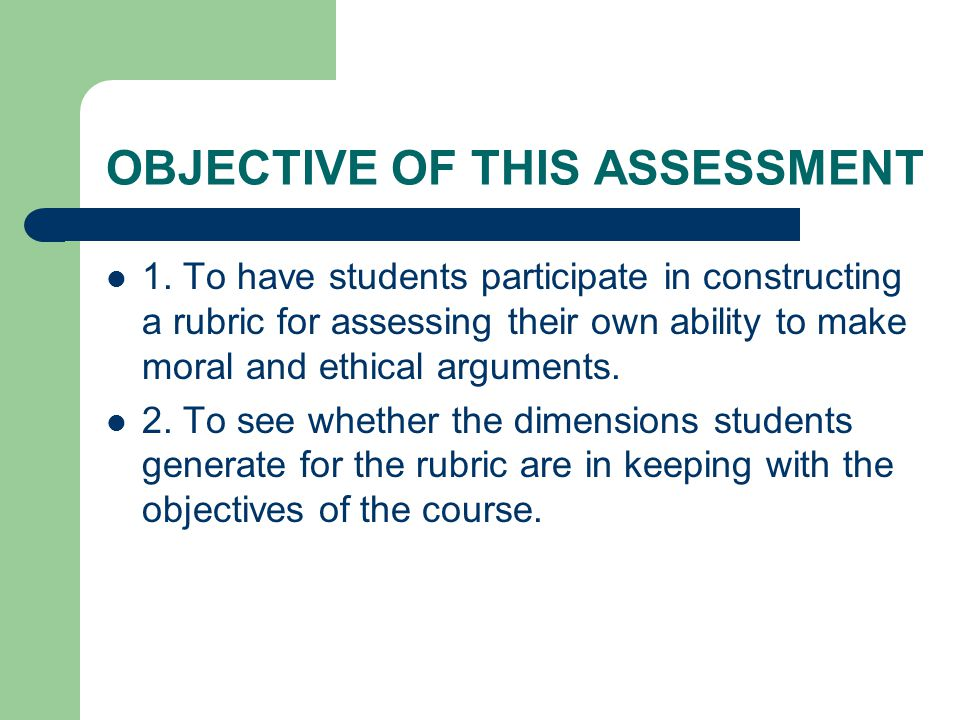 OBJECTIVE OF THIS ASSESSMENT