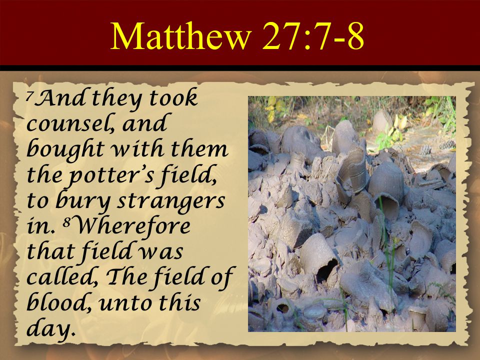 Matthew 27:7-8