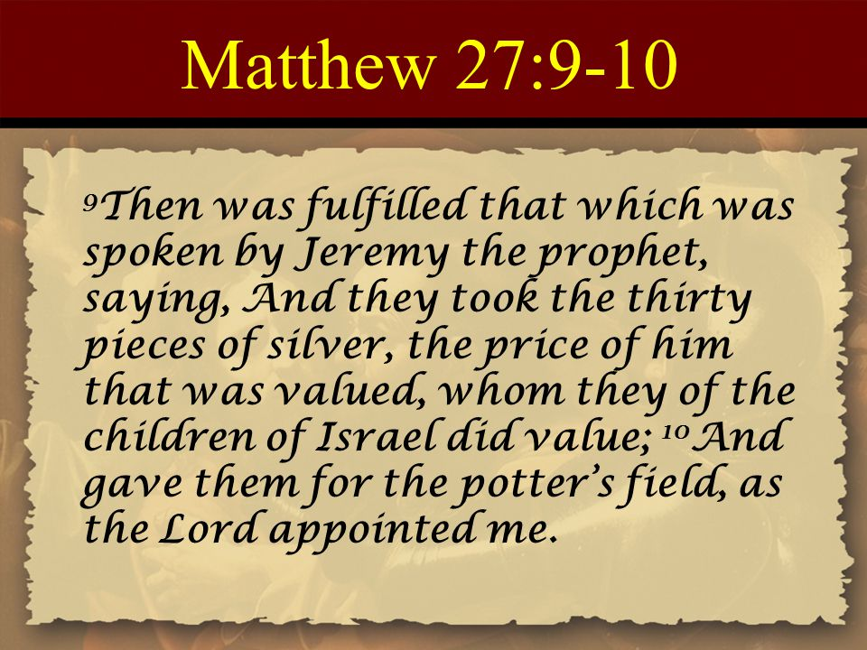Matthew 27:9-10