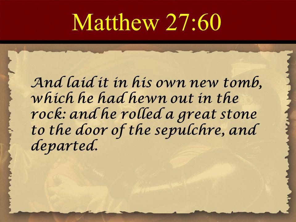 Matthew 27:60