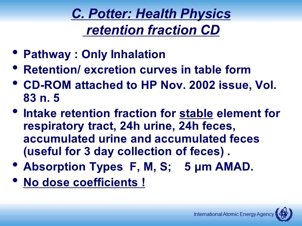 C. Potter: Health Physics retention fraction CD