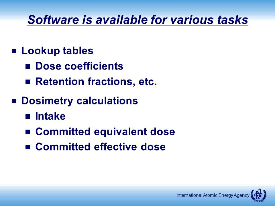 Software is available for various tasks