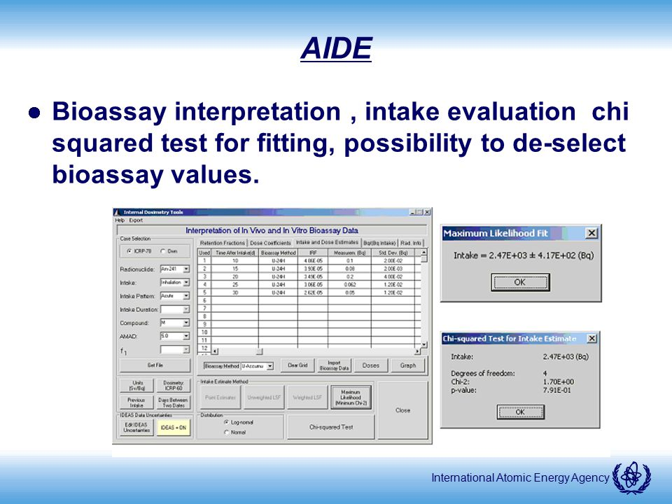 AIDE Bioassay interpretation , intake evaluation chi squared test for fitting, possibility to de-select bioassay values.