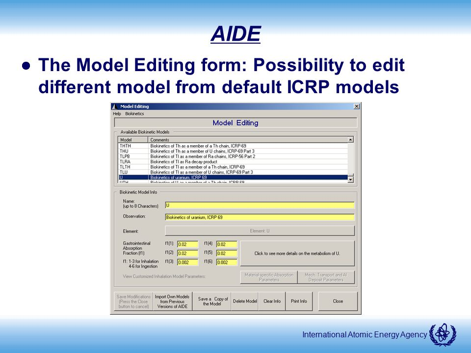 AIDE The Model Editing form: Possibility to edit different model from default ICRP models.