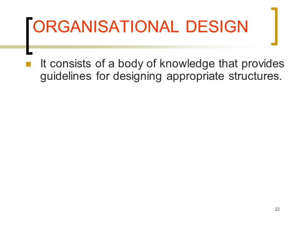 ORGANISATIONAL DESIGN