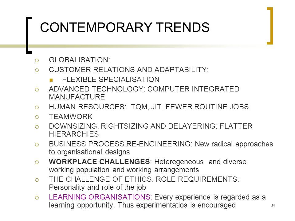 CONTEMPORARY TRENDS GLOBALISATION: