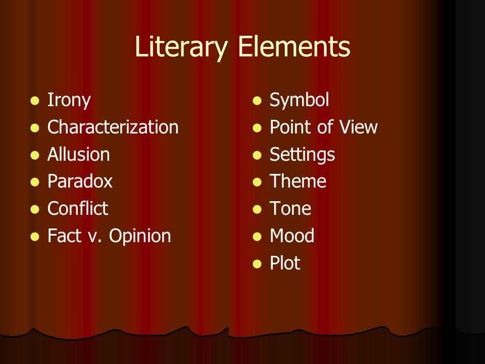 Literary Elements Irony Characterization Allusion Paradox Conflict