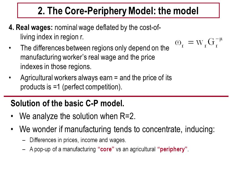 2. The Core-Periphery Model: the model