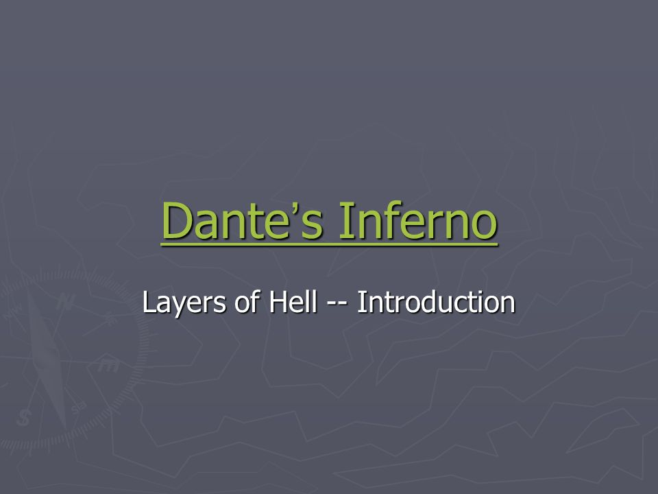 Layers of Hell -- Introduction