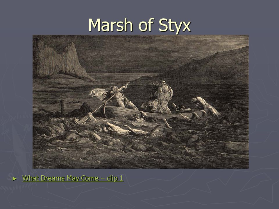 Marsh of Styx What Dreams May Come – clip 1