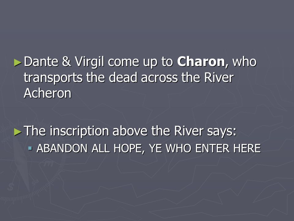 The inscription above the River says: