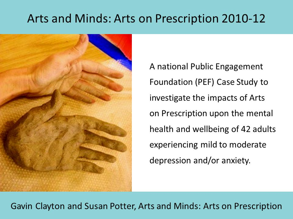 Arts and Minds: Arts on Prescription 2010-12