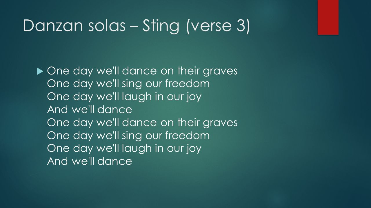 Danzan solas – Sting (verse 3)