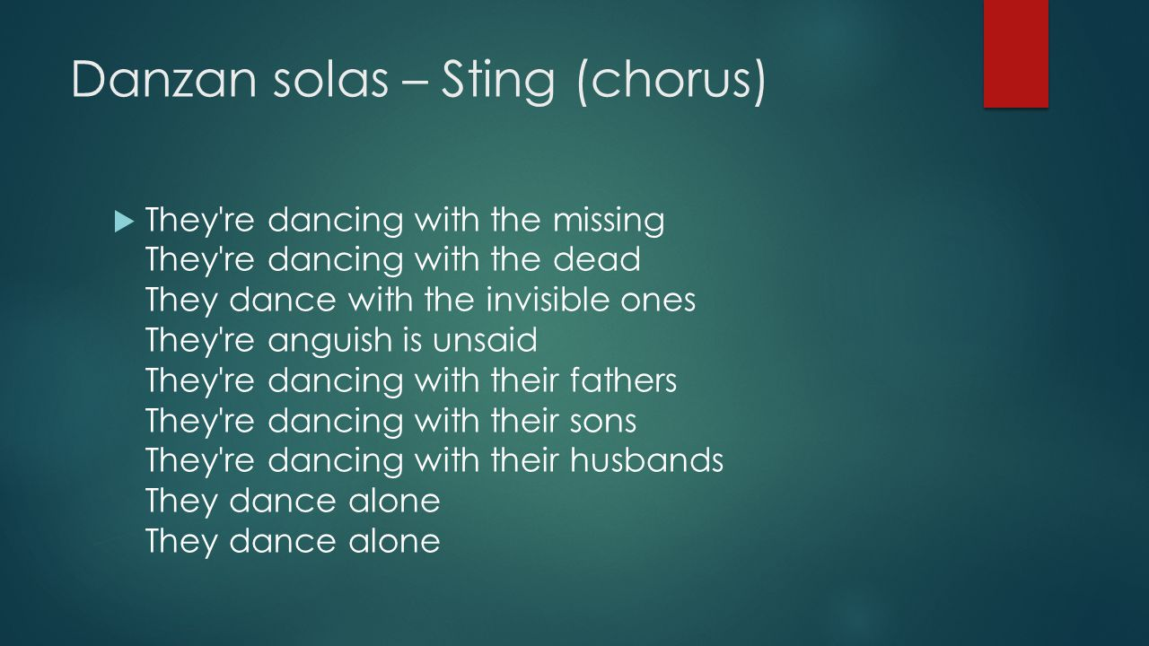 Danzan solas – Sting (chorus)
