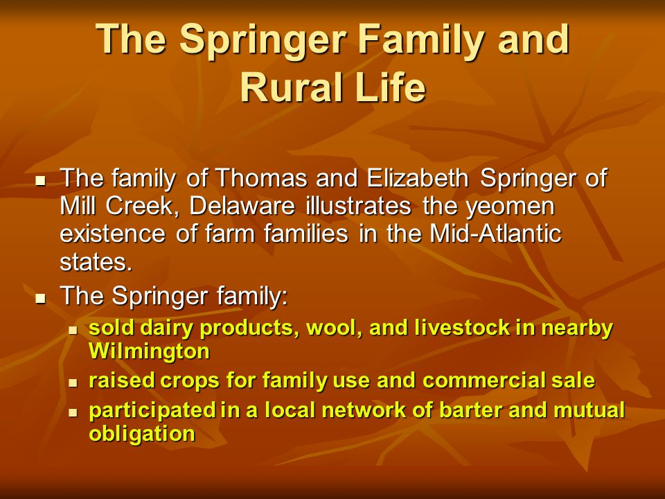 The Springer Family and Rural Life
