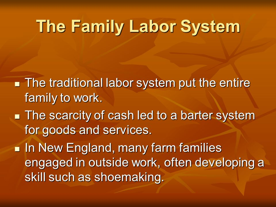 The Family Labor System