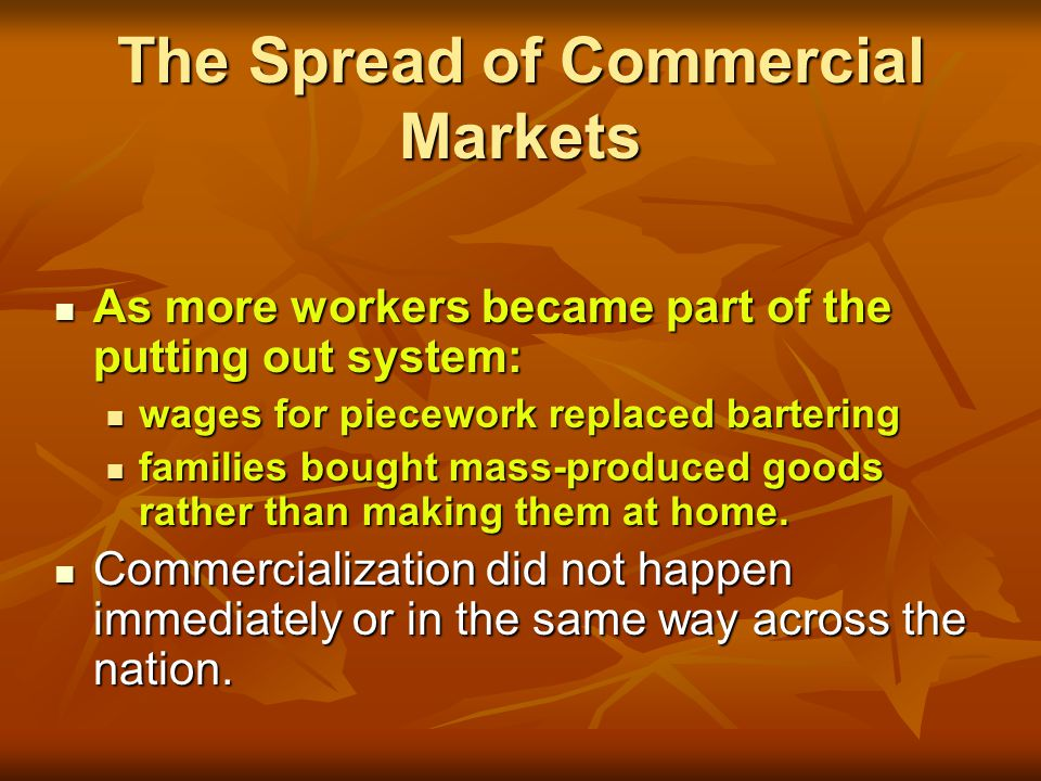 The Spread of Commercial Markets