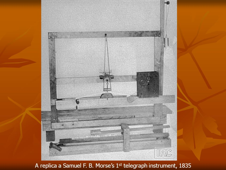 A replica a Samuel F. B. Morse's 1st telegraph instrument, 1835