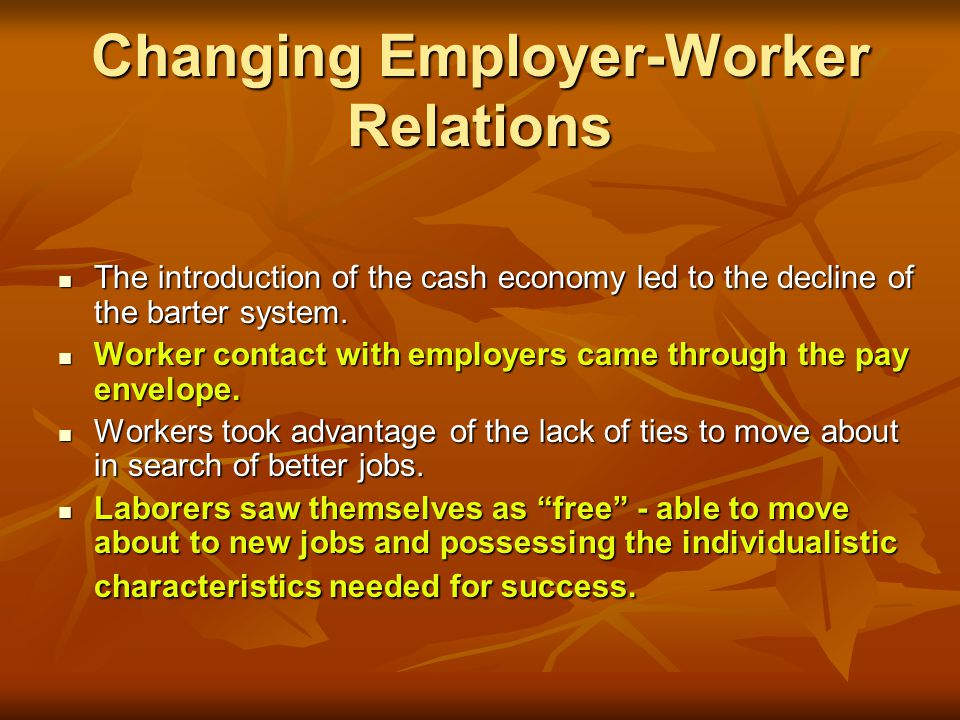 Changing Employer-Worker Relations
