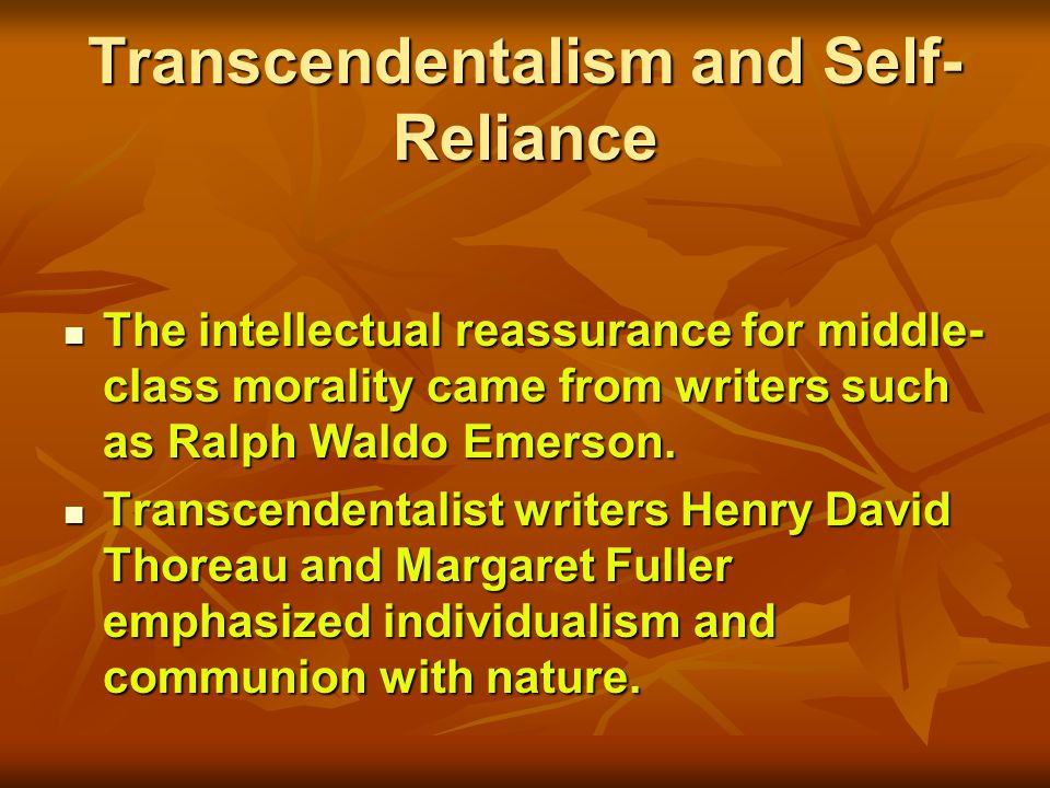 Transcendentalism and Self-Reliance