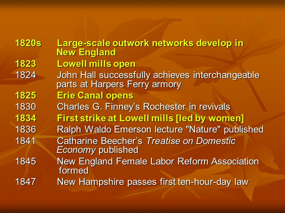 1820s Large-scale outwork networks develop in New England