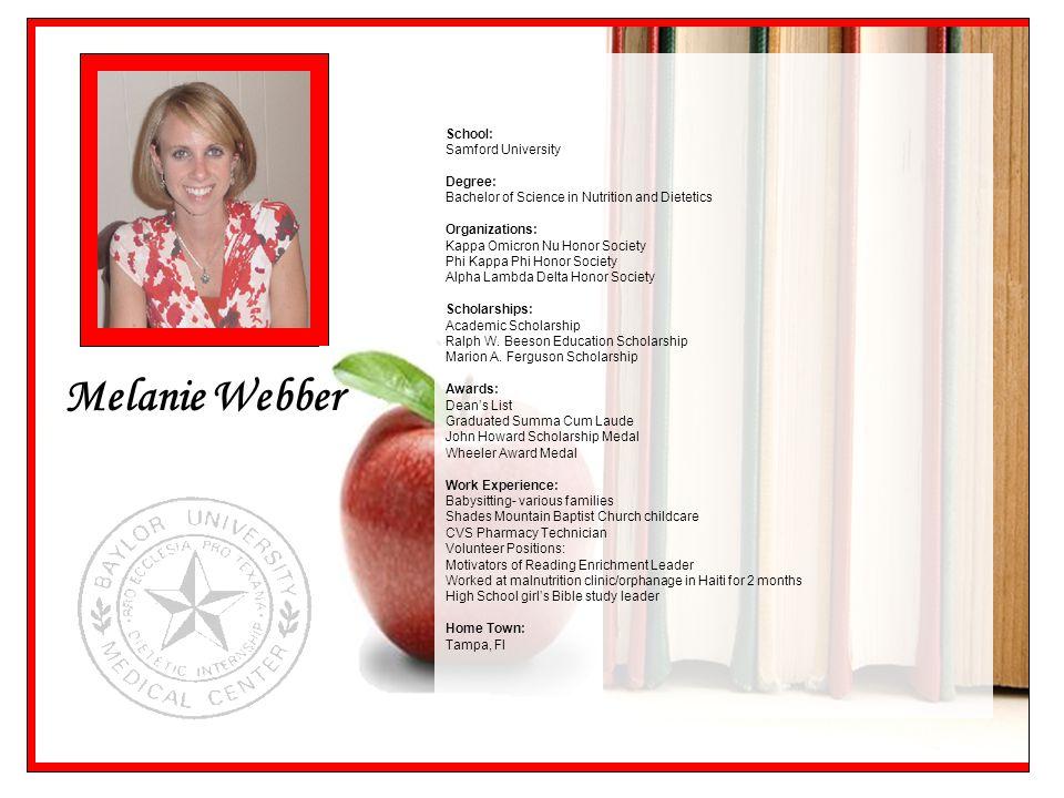 Melanie Webber School: Samford University Degree:
