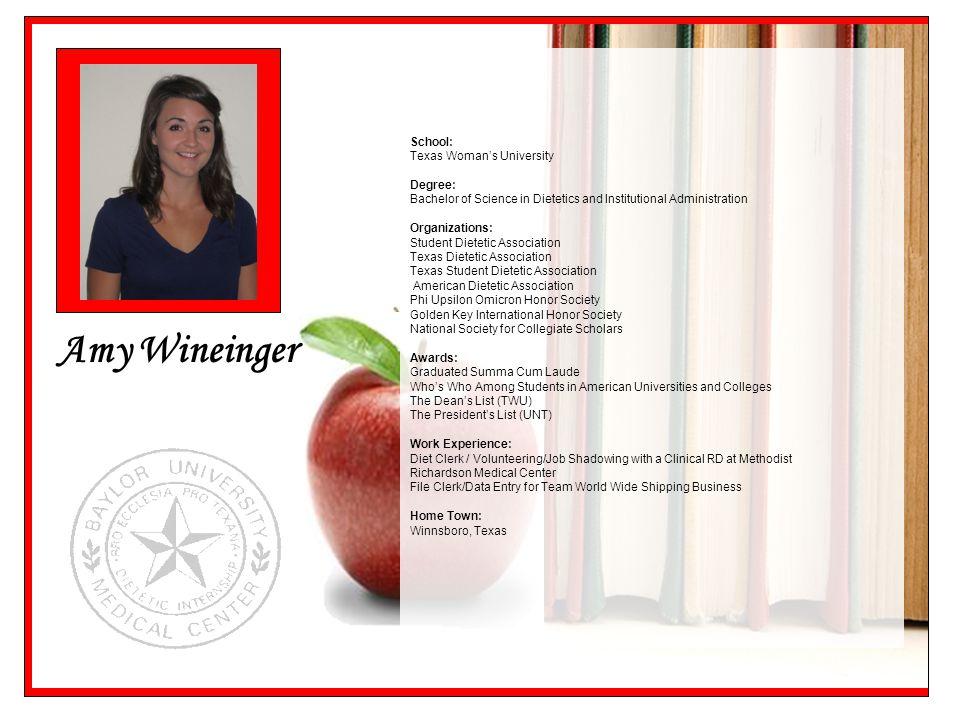Amy Wineinger School: Texas Woman's University Degree: