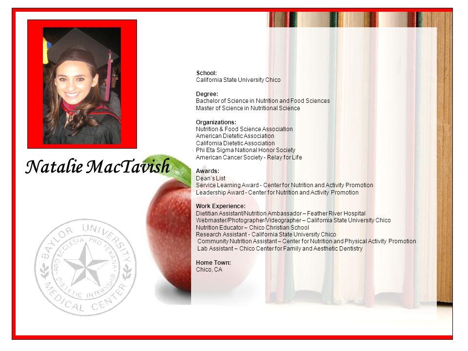 Natalie MacTavish School: California State University Chico Degree: