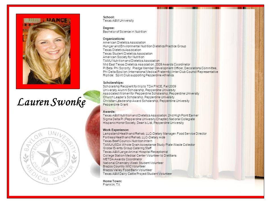 Lauren Swonke School: Texas A&M University Degree: