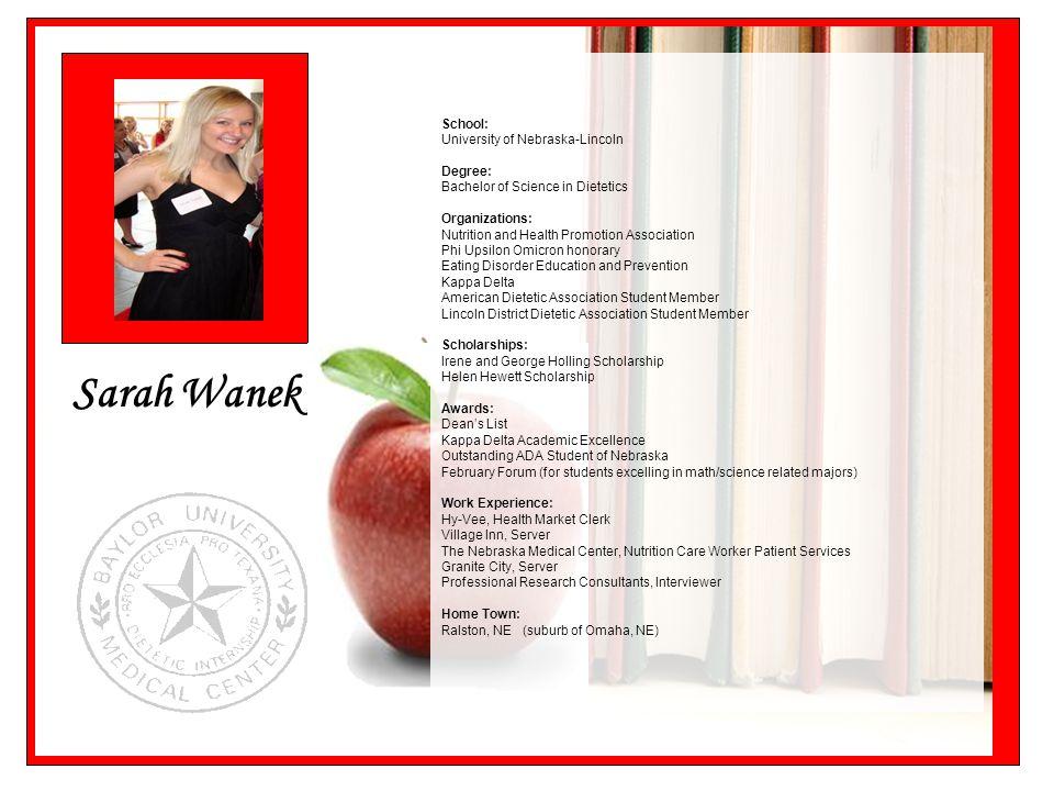 Sarah Wanek School: University of Nebraska-Lincoln Degree: