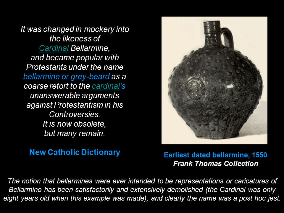 Earliest dated bellarmine, 1550 Frank Thomas Collection