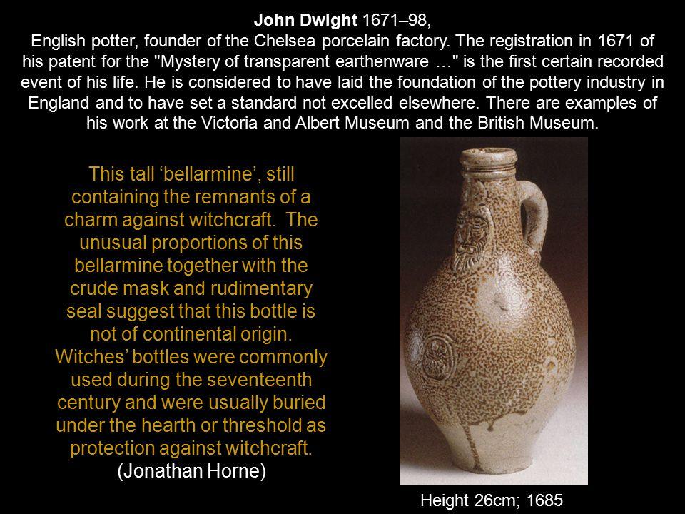 John Dwight 1671–98,