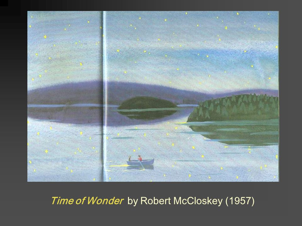 Time of Wonder by Robert McCloskey (1957)