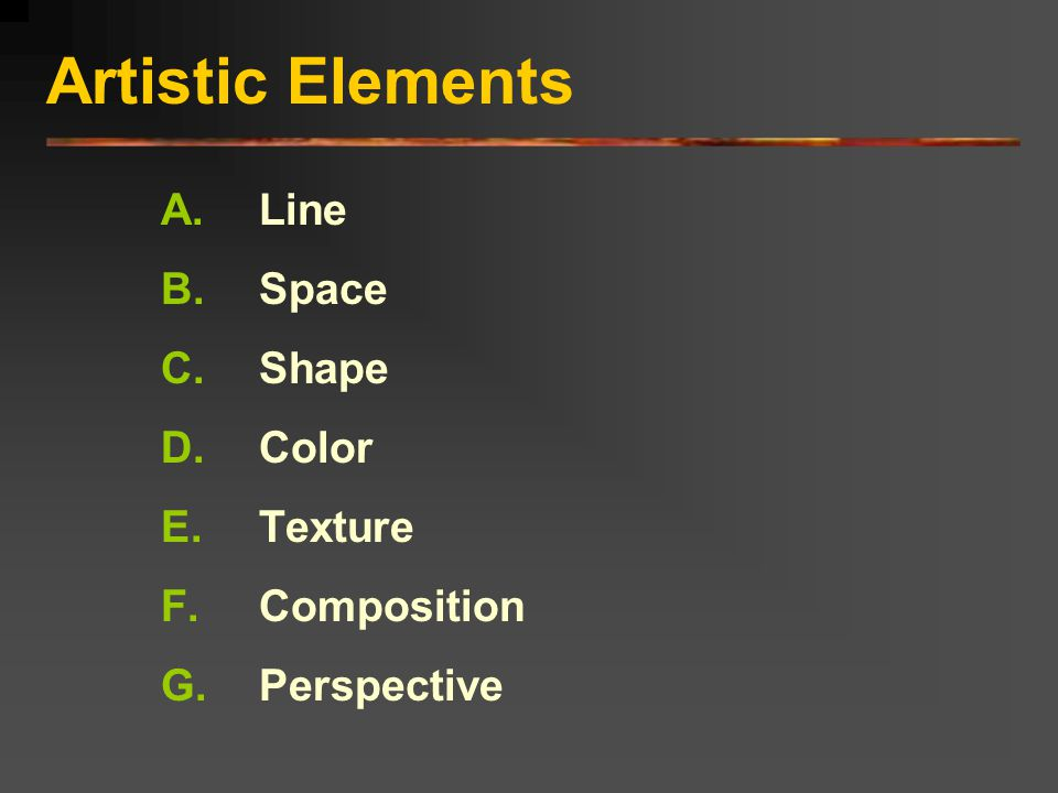 Artistic Elements Line Space Shape Color Texture Composition