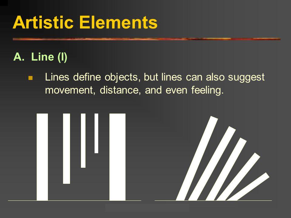 Artistic Elements A. Line (I)