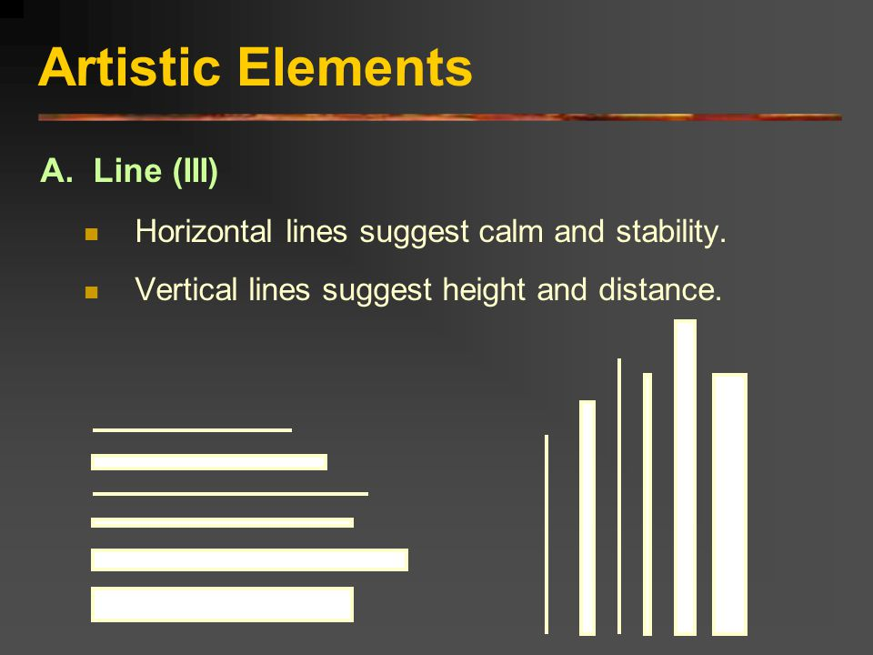 Artistic Elements A. Line (III)