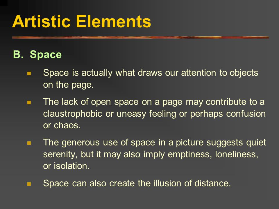 Artistic Elements B. Space