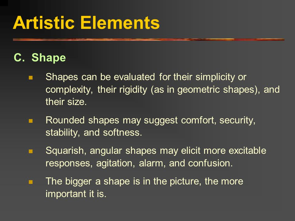 Artistic Elements C. Shape