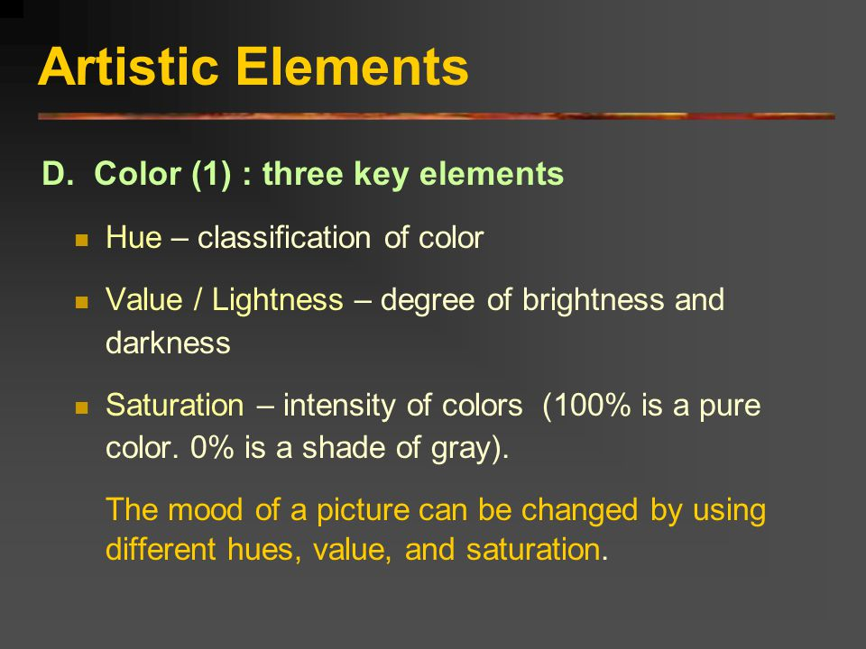 Artistic Elements D. Color (1) : three key elements
