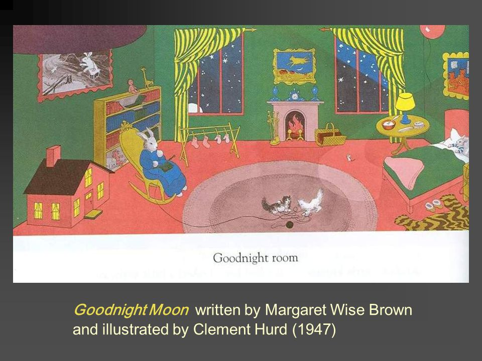 Goodnight Moon written by Margaret Wise Brown and illustrated by Clement Hurd (1947)