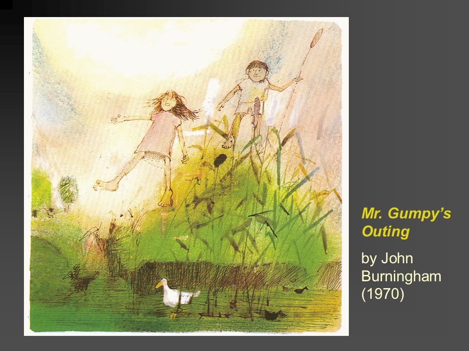 Mr. Gumpy's Outing by John Burningham (1970)