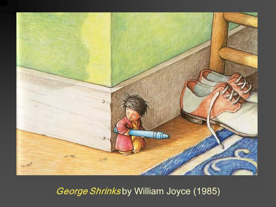 George Shrinks by William Joyce (1985)